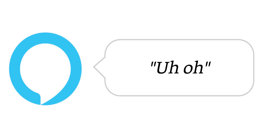 "The Amazon Echo logo with a speech bubble saying ""Uh oh"""